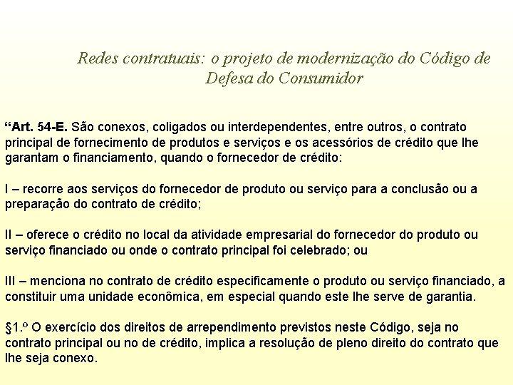 """Redes contratuais: o projeto de modernização do Código de Defesa do Consumidor """"Art. 54"""