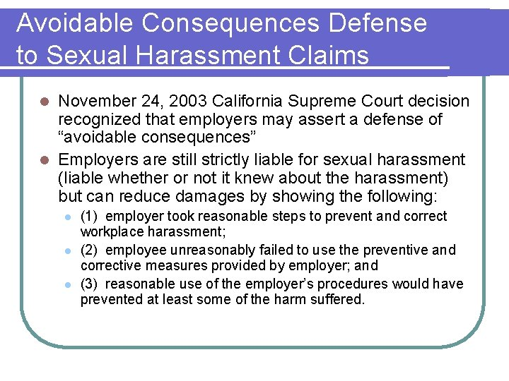 Avoidable Consequences Defense to Sexual Harassment Claims November 24, 2003 California Supreme Court decision