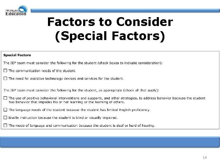 Factors to Consider (Special Factors) 14