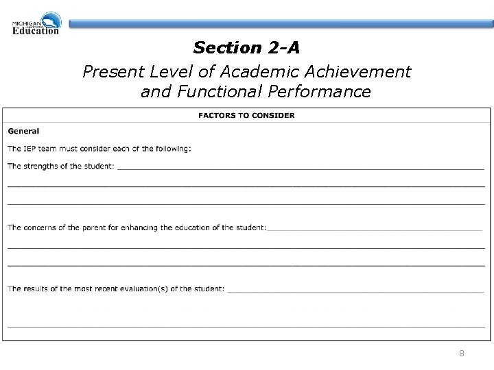 Section 2 -A Present Level of Academic Achievement and Functional Performance 8