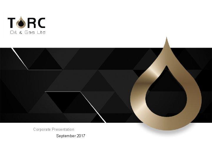 Corporate Presentation September 2017 1