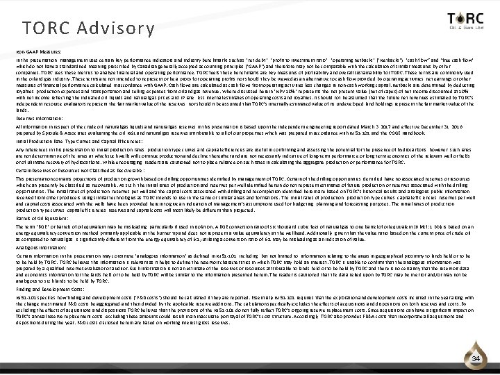 TORC Advisory Non‐GAAP Measures: In this presentation, management uses certain key performance indicators and