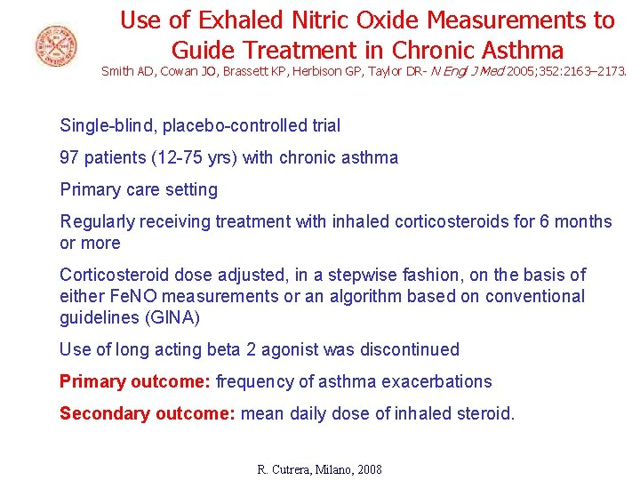 Use of Exhaled Nitric Oxide Measurements to Guide Treatment in Chronic Asthma Smith AD,