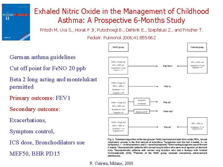 Exhaled Nitric Oxide in the Management of Childhood Asthma: A Prospective 6 -Months Study