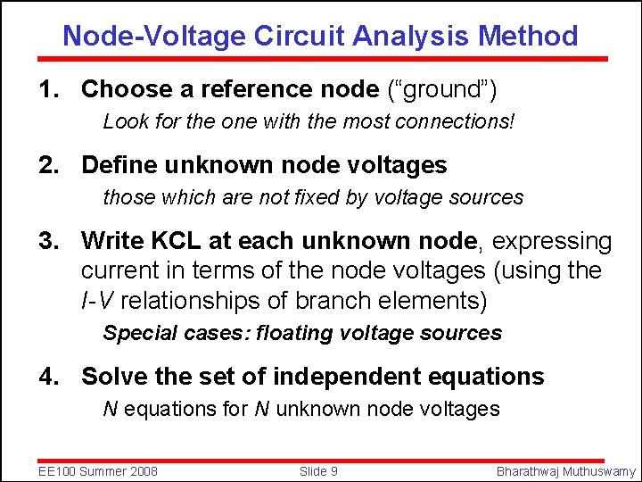 """Node-Voltage Circuit Analysis Method 1. Choose a reference node (""""ground"""") Look for the one"""