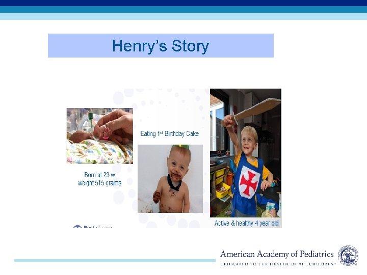 Henry's Story