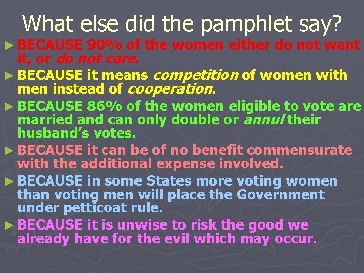 What else did the pamphlet say? ► BECAUSE 90% of the women either do