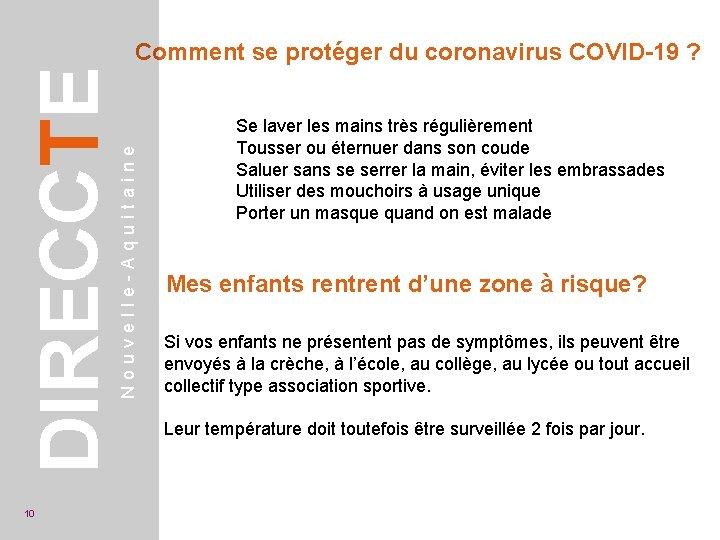 10 Nouvelle-Aquitaine DIRECCTE Comment se protéger du coronavirus COVID-19 ? Se laver les mains