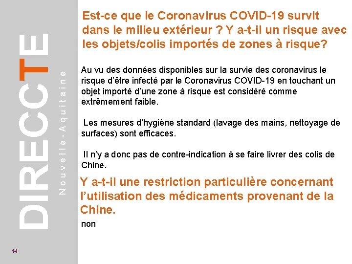 Nouvelle-Aquitaine DIRECCTE 14 Est-ce que le Coronavirus COVID-19 survit dans le milieu extérieur ?