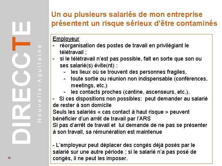 Nouvelle-Aquitaine DIRECCTE 19 Un ou plusieurs salariés de mon entreprise présentent un risque sérieux