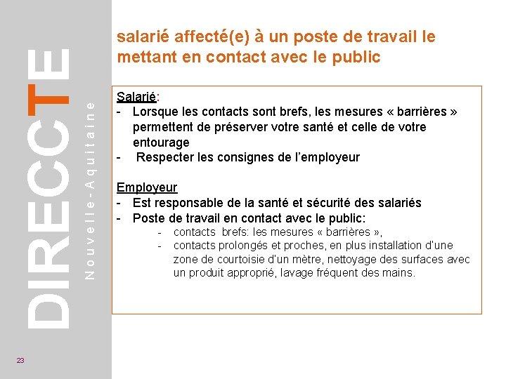 Nouvelle-Aquitaine DIRECCTE 23 salarié affecté(e) à un poste de travail le mettant en contact