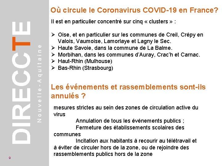 9 Il est en particulier concentré sur cinq « clusters » : Nouvelle-Aquitaine DIRECCTE