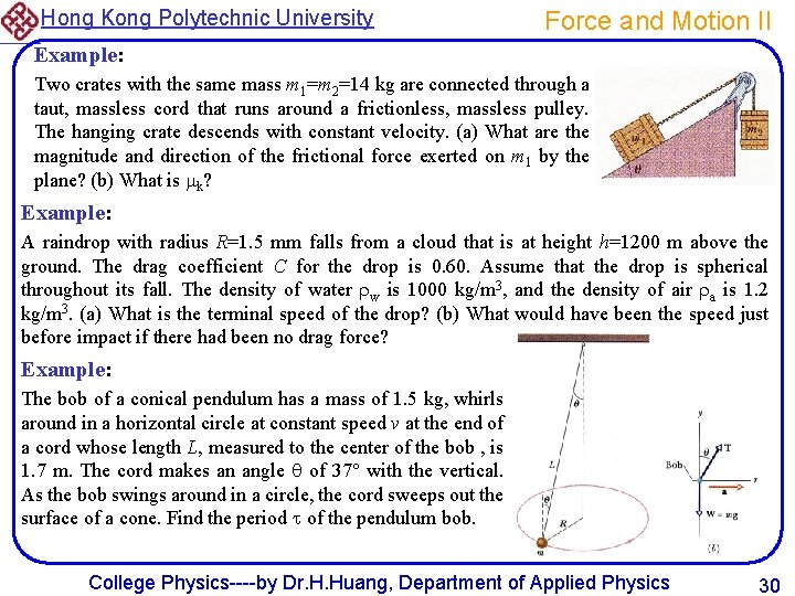 Hong Kong Polytechnic University Force and Motion II Example: Two crates with the same