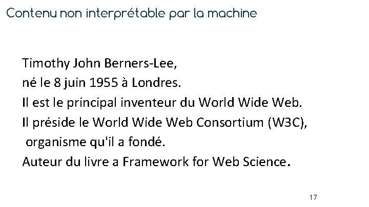 Contenu non interprétable par la machine Timothy John Berners-Lee, né le 8 juin 1955