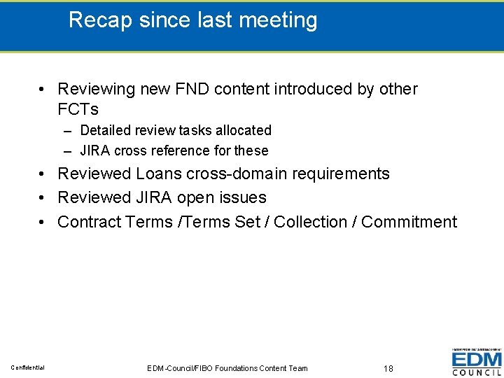 Recap since last meeting • Reviewing new FND content introduced by other FCTs –