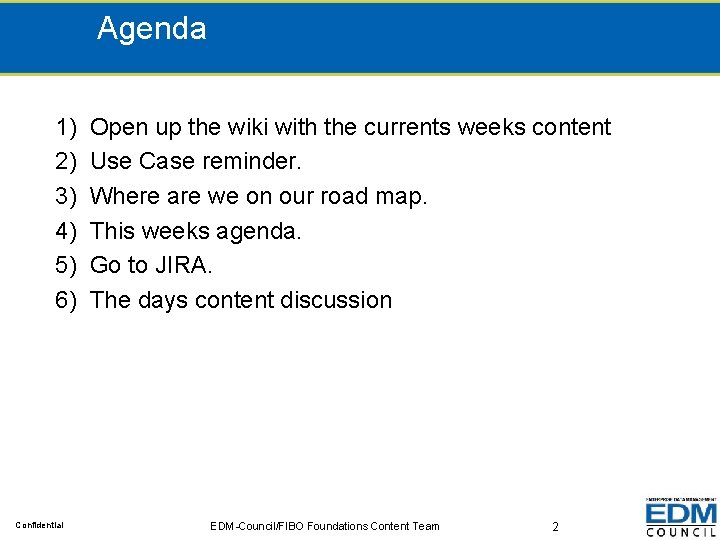 Agenda 1) Open up the wiki with the currents weeks content 2) Use Case