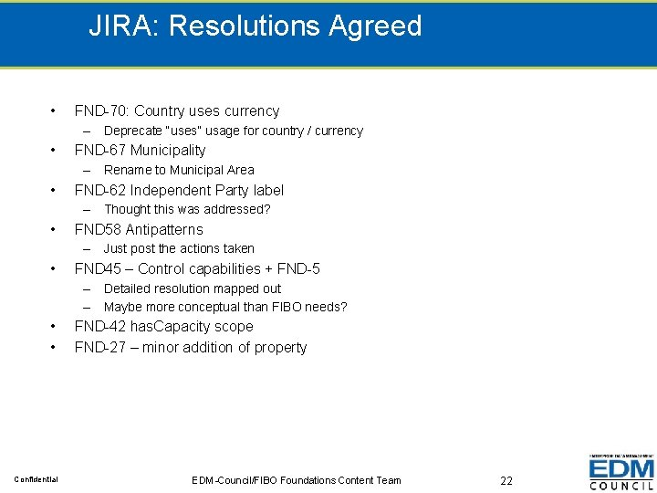 """JIRA: Resolutions Agreed • FND-70: Country uses currency – Deprecate """"uses"""" usage for country"""