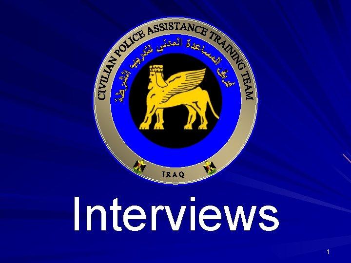 Interviews 1