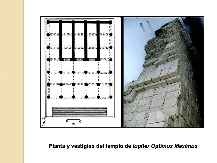 Planta y vestigios del templo de Iupiter Optimus Maximus