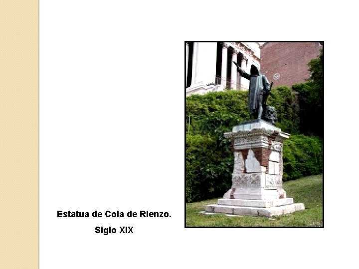 Estatua de Cola de Rienzo. Siglo XIX