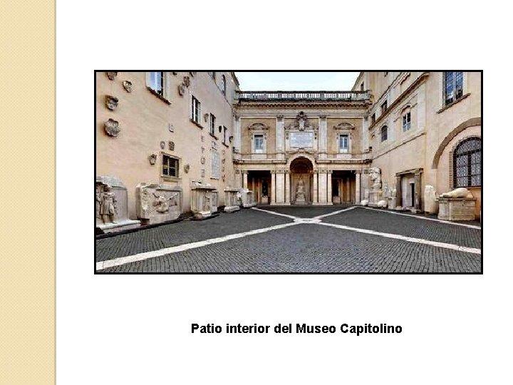 Patio interior del Museo Capitolino