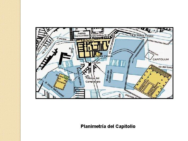 Planimetría del Capitolio