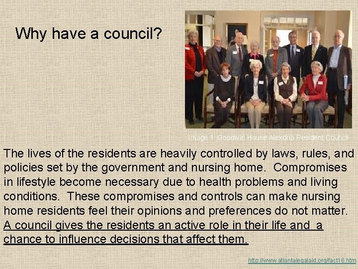 Why have a council? Image 1: Goodwin House Alexdria Resident Council The lives of