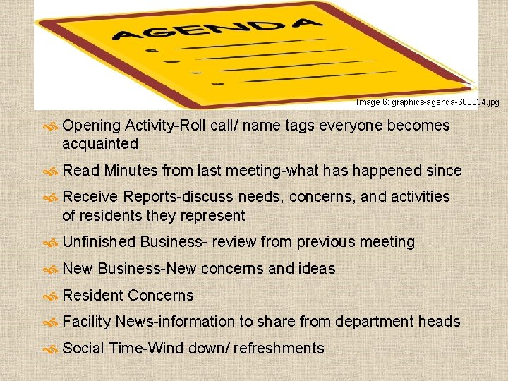 Image 6: graphics-agenda-603334. jpg Opening Activity-Roll call/ name tags everyone becomes acquainted Read Minutes