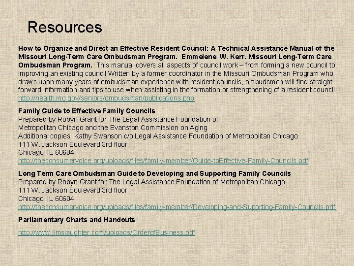 Resources How to Organize and Direct an Effective Resident Council: A Technical Assistance Manual