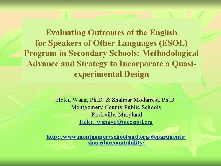 Evaluating Outcomes of the English for Speakers of Other Languages (ESOL) Program in Secondary