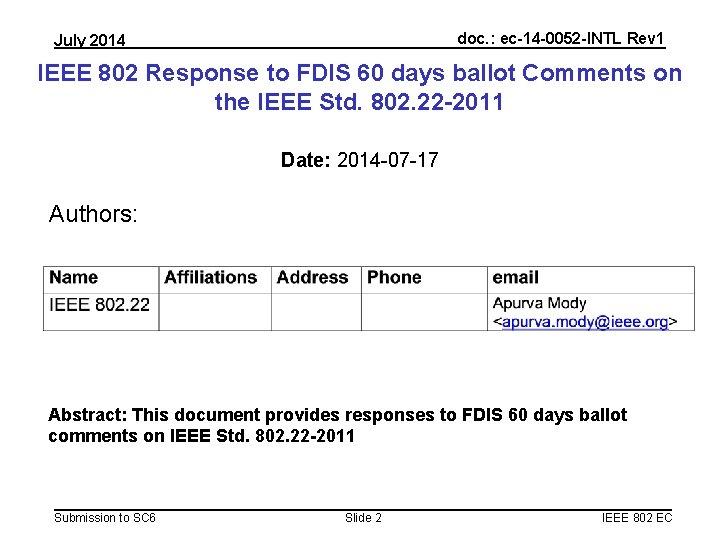 doc. : ec-14 -0052 -INTL Rev 1 July 2014 IEEE 802 Response to FDIS