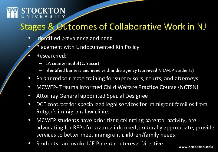 Stages & Outcomes of Collaborative Work in NJ • Identified prevalence and need •