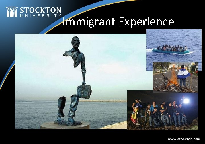 Immigrant Experience