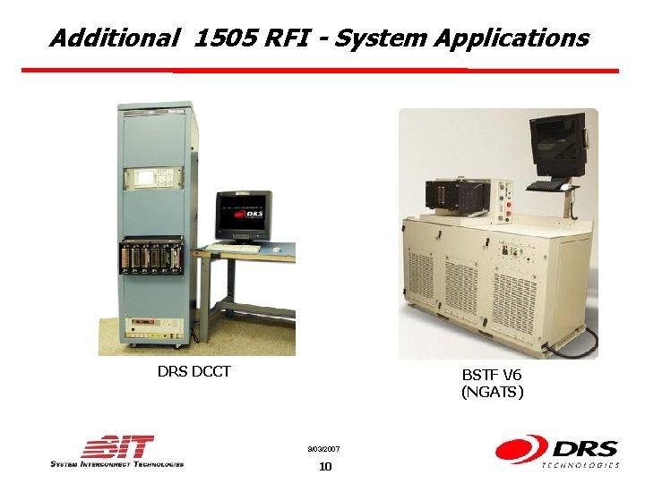 Additional 1505 RFI - System Applications DRS DCCT BSTF V 6 (NGATS) 9/03/2007 10