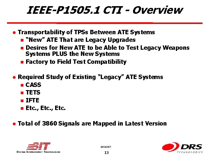 IEEE-P 1505. 1 CTI - Overview l Transportability of TPSs Between ATE Systems n