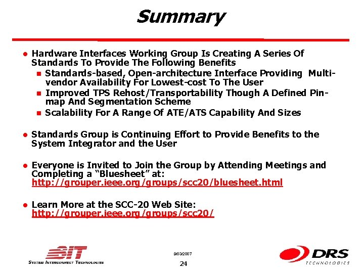 Summary l Hardware Interfaces Working Group Is Creating A Series Of Standards To Provide