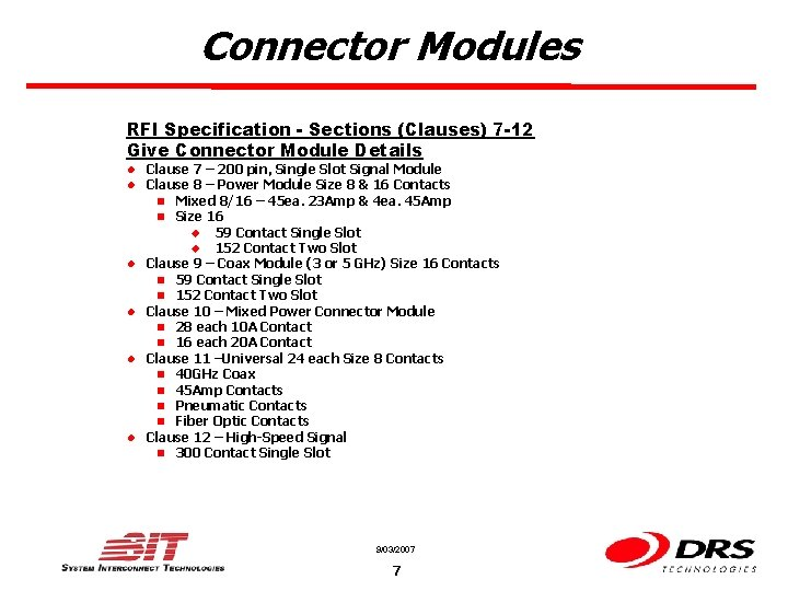 Connector Modules RFI Specification - Sections (Clauses) 7 -12 Give Connector Module Details l