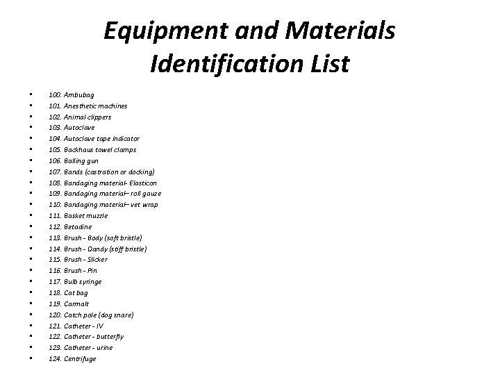 Equipment and Materials Identification List • • • • • • • 100. Ambubag