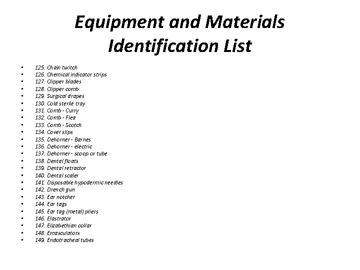 Equipment and Materials Identification List • • • • • • • 125. Chain