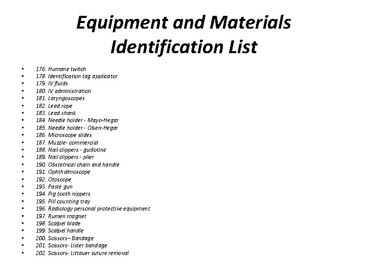 Equipment and Materials Identification List • • • • • • • 176. Humane