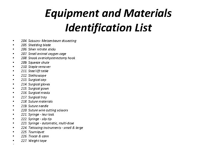 Equipment and Materials Identification List • • • • • • • 204. Scissors-