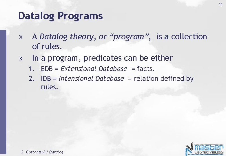"""11 Datalog Programs » » A Datalog theory, or """"program"""", is a collection of"""