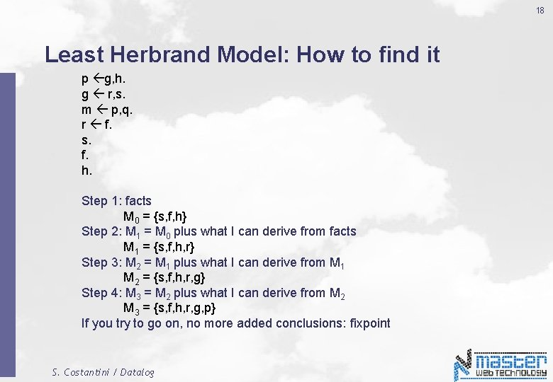 18 Least Herbrand Model: How to find it p g, h. g r, s.