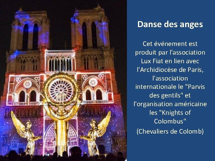 Danse des anges Cet événement est produit par l'association Lux Fiat en lien avec