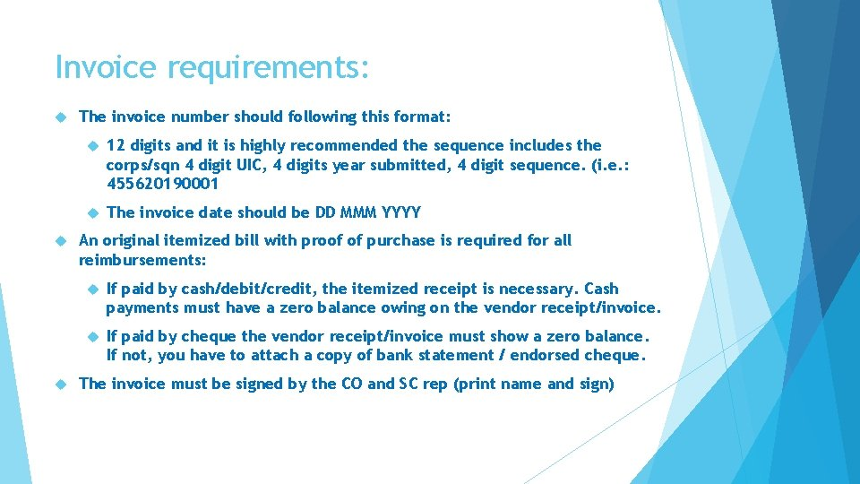 Invoice requirements: The invoice number should following this format: 12 digits and it is