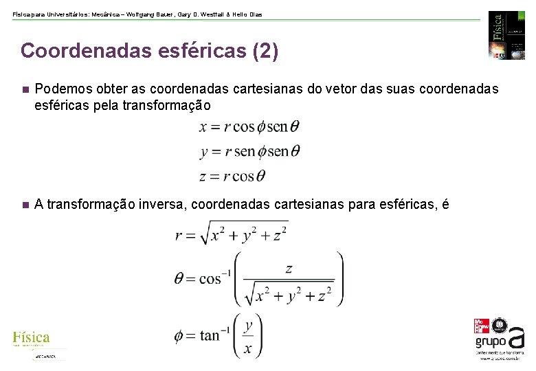 Física para Universitários: Mecânica – Wolfgang Bauer, Gary D. Westfall & Helio Dias Coordenadas