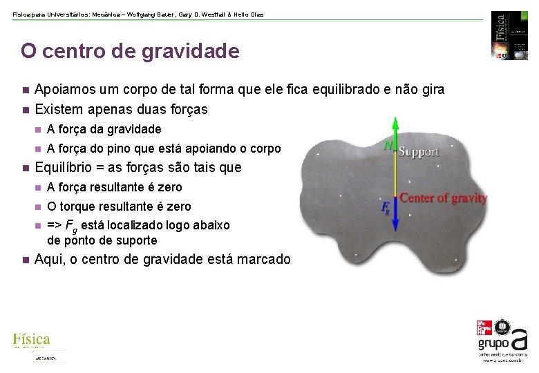 Física para Universitários: Mecânica – Wolfgang Bauer, Gary D. Westfall & Helio Dias O