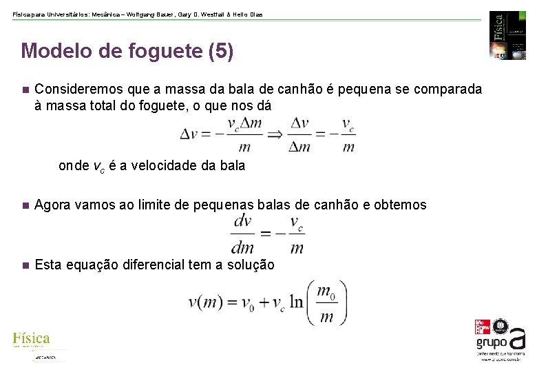 Física para Universitários: Mecânica – Wolfgang Bauer, Gary D. Westfall & Helio Dias Modelo
