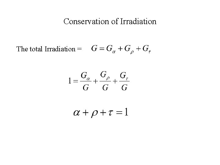 Conservation of Irradiation The total Irradiation =
