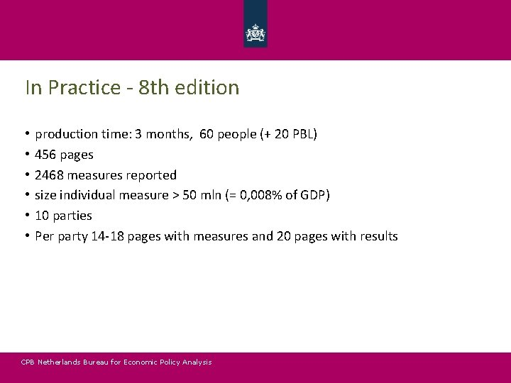 In Practice - 8 th edition • • • production time: 3 months, 60